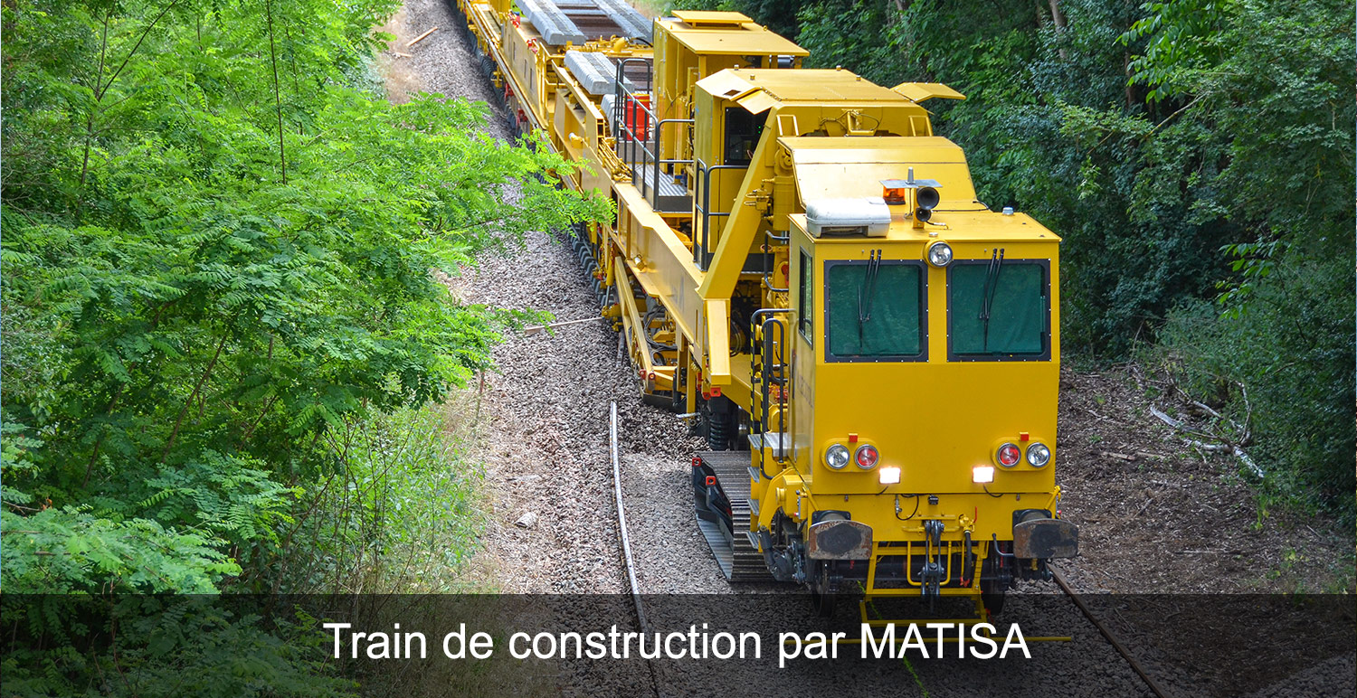 Train de construction par MATISA